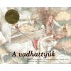 Hans Christian Andersen A vadhattyúk