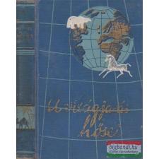 Három világrész csavargója (Greenhorn) utazás