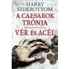 Harry Sidebottom SIDEBOTTOM, HARRY - VÉR ÉS ACÉL