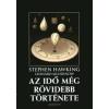 HAWKING, STEPHEN-MLODINOW, LEONARD Az idő még rövidebb története