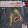 Háy János A mélygarázs - Hangoskönyv (MP3)