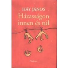 Háy János HÁZASSÁGON INNEN ÉS TÚL (HANGOSKÖNYV) - RÁTÓTI ZOLTÁN ELŐADÁSÁBAN irodalom