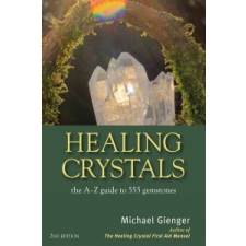 Healing Crystals – Michael Gienger idegen nyelvű könyv