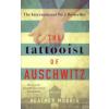 Heather Morris The Tattooist of Auschwitz