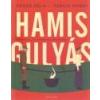 Helikon Hamis Gulyás - Fehér Béla - Szécsi Noémi