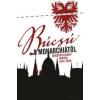 Helikon Kiadó Gali Máté: Búcsú a Monarchiától - Berzeviczy Albert naplója (1914-1920)