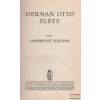 Herman Ottó élete