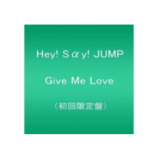 Hey! Say! Jump - Give Me Love (Limited Edition) (CD + Dvd) rock / pop