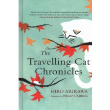 Hiro Arikawa The Travelling Cat Chronicles – Hiro Arikawa idegen nyelvű könyv