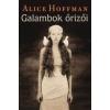 Hoffman, Alice Galambok őrizői