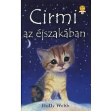 Holly Webb Cirmi az éjszakában gyermek- és ifjúsági könyv