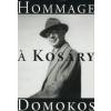 HOMMAGE Á KOSÁRY DOMOKOS
