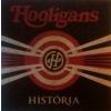 Hooligans HOOLIGANS - História CD
