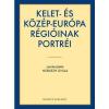 HORVÁTH GYULA (STERK.) - KELET- ÉS KÖZÉP-EURÓPA RÉGIÓINAK PORTRÉI