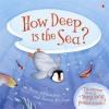 How Deep is the Sea?