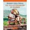Hubert Géza Wells Az állatidomár is ember