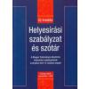 Hujber Szabolcs (Szerk.) Helyesírási szabályzat és szótár