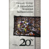 Hunyady György A TÁRSADALMI KÖZÉRZET HULLÁMVERÉSE - 20 ÉV UTÁN