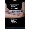 HVG Könyvek Oravecz Lizanka - Orosz Ildikó: Lizanka - Egy autista lány története a bezártságtól a teljes élet felé
