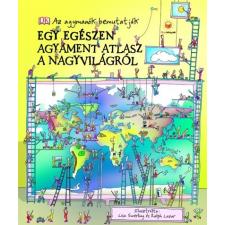 HVG Könyvek Simon Adams: Egy egészen agyament atlasz a nagyvilágról - Az agymanók bemutatják gyermek- és ifjúsági könyv