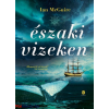 Ian McGuire : Északi vizeken