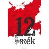 Ilja Ilf, Jevgenyij Petrov 12 szék