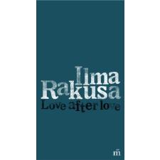 Ilma Rakusa RAKUSA, ILMA - LOVE AFTER LOVE idegen nyelvű könyv