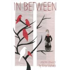 In Between: The Poetry Comics of Mita Mahato – Mita Mahato idegen nyelvű könyv