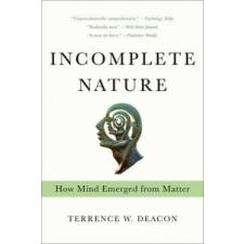 Incomplete Nature – Terrence Deacon idegen nyelvű könyv