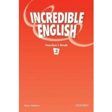 Incredible English 2: Teacher's Book – Mary Slattery idegen nyelvű könyv
