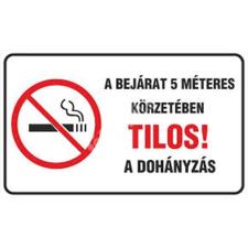 """. Információs matrica, 4 nyelven, """"A bejárat 5 méteres körzetében tilos a dohányzás"""" tapéta, díszléc és más dekoráció"""