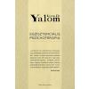 Irvin D. Yalom YALOM, IRVIN D. - EGZISZTENCIÁLIS PSZICHOTERÁPIA