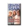 Irwin Shaw SHAW, IRWIN - GAZDAG EMBER, SZEGÉNY EMBER