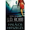 J. D. (Nora Roberts) Robb HALÁLOS HITSZEGÉS