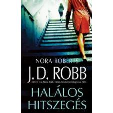 J. D. (Nora Roberts) Robb HALÁLOS HITSZEGÉS regény