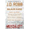 J. D. (Nora Roberts) Robb, Mary Blayney, Patricia Gaffney, Ruth Ryan Langan, Mary Kay McComas Megszállott