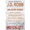 J. D. (Nora Roberts) Robb, Mary Blayney, Patricia Gaffney, Ruth Ryan Langan, Mary Kay McComas MEGSZÁLLOTT (NOVELLÁK)