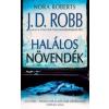 J. D. Robb Halálos növendék