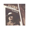 J.J. Cale Anthology - Anyway The Wind Blows CD