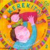 J. Kovács Judit Kerekítő 2. - Ölbeli játékok, mondókák - CD melléklettel