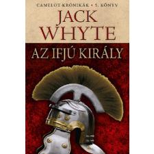 Jack Whyte : Az ifjú király - Camelot-krónikák 5. ajándékkönyv