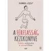 Jaffa A férfiasság kézikönyve - Hummel Zsolt