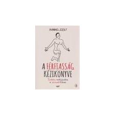 Jaffa A férfiasság kézikönyve - Hummel Zsolt irodalom