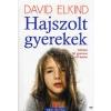 Jaffa Kiadó David Elkind: Hajszolt gyerekek - Felnőni túl gyorsan és túl korán