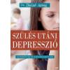 Jaffa Kiadó Dr. Belső Nóra-Szülés utáni depresszió (Új példány, megvásárolható, de nem kölcsönözhető!)