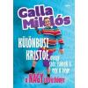 Jaffa Kiadó Galla Miklós: Különbusz Kristóf, avagy száz csónak is egy a vége - A nagy szóvicckönyv