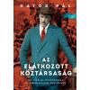 Jaffa Kiadó Hatos Pál: Az elátkozott köztársaság - Az 1918-as összeomlás és forradalom története