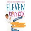 Jaffa Mary Sheedy Kurcinka: ELEVEN KÖLYKÖK