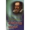 Jáki Szaniszló A Galilei-ügy tanulságai