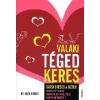 JAM AUDIO VALAKI TÉGED KERES - TÁRSKERESÉS A NETEN